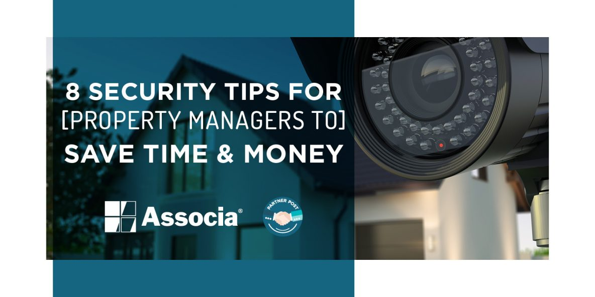 8 Security Tips for Property Managers to Save Time & Money